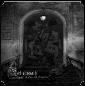 Azelisassath ‎– Past Times Of Eternal Downfall LP (new)
