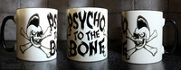 Psycho to the Bone mug