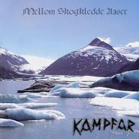 Kampfar - Mellom skogklcdde aeser (CD, Uusi)