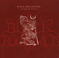 Black Crucifixion ‎– The Fallen One Of Flames LP (uusi)