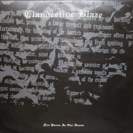 Clandestine Blaze - Fire Burns In Our Hearts (LP, Uusi)