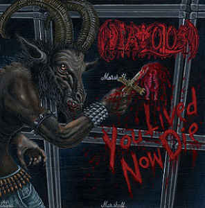 Diavolos ‎– You Lived Now Die LP (new)