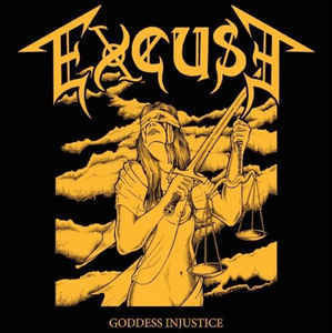 Excuse ‎– Goddess Injustice LP (new)