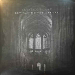 Elysian Blaze ‎– Levitating The Carnal (LP, New)