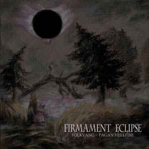 Folkvang  / Pagan Hellfire ‎– Firmament Eclipse (LP, New)