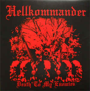 Hellkommander ‎– Death To My Enemies LP (uusi)