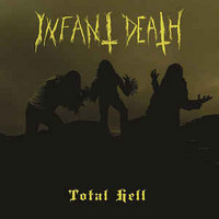 Infant Death ‎– Total Hell (LP, Uusi)