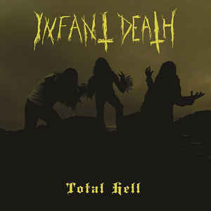 Infant Death ‎– Total Hell LP (new)