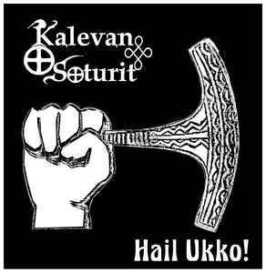 Kalevan Soturit ‎– Hail Ukko! (LP, New)