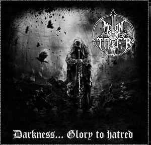 Moontower ‎– Darkness... Glory To Hatred LP (uusi)