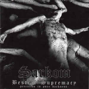 Sarkom ‎– Bestial Supremacy (Precision In Pure Darkness) LP (uusi)