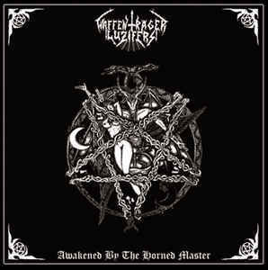 Waffenträger Luzifers ‎– Awakened By The Horned Master (LP, New)