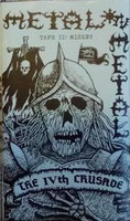 Metal On Metal - The IVth Crusade Tape II: Misery - C-cassette (new)