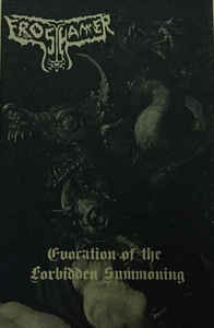 Frosthammer ‎– Evocation Of The Forbidden Summoning - C-cassette (new)