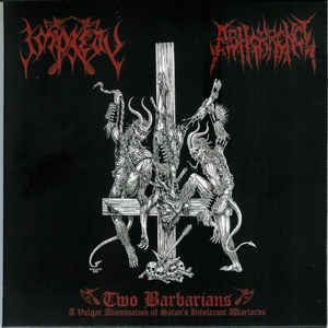 Impiety / Abhorrence ‎– Two Barbarians LP 7'' (uusi)