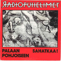 Radiopuhelimet – Palaan Pohjoiseen LP 7'' (käytetty)