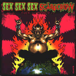 Sex Sex Sex / Scarecrow ‎– Fuck The World LP 7'' (käytetty)