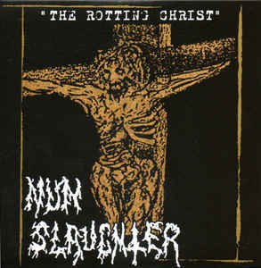 NunSlaughter ‎– The Rotting Christ LP 7'' (käytetty)