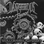 Dangerous Force / Solitude ‎– Skullcrushing Savagery / Thrash Fire (7'', Käytetty)