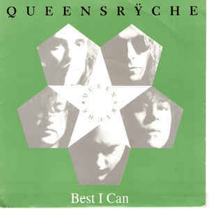 Queensrÿche ‎– Best I Can LP 7'' (used)
