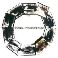 Drown In Frustration / Crowpath (7'', Used)