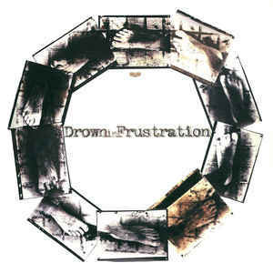 Drown In Frustration / Crowpath LP 7'' (käytetty)