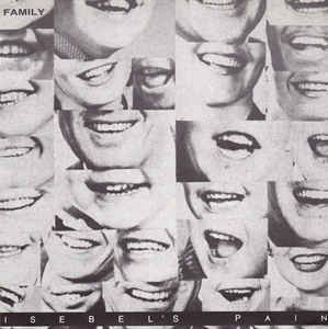 Isebel's Pain ‎– Family LP 7'' (käytetty)