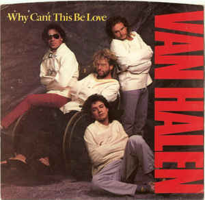Van Halen ‎– Why Can't This Be Love LP 7'' (käytetty)