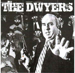 The Dwyers LP 7'' (used)