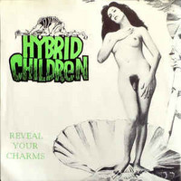 Hybrid Children – Reveal Your Charms LP 7'' (used)
