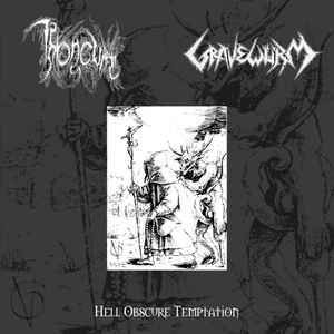 Throneum / Gravewürm ‎– Hell Obscure Temptation LP 7'' (used)