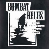 Bombat Belus – Bombat Belus LP 7'' (käytetty)