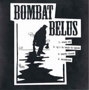 Bombat Belus – Bombat Belus LP 7'' (used)