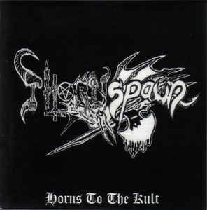 Thornspawn ‎– Horns to the Kult LP 7'' (used)
