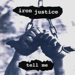 Iron Justice ‎– Tell Me LP 7'' (used)