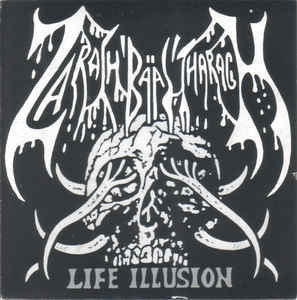 Zarach 'Baal' Tharagh* / Karbonized Traitor ‎– Life Illusion / Hatred Cumshot LP 7'' (käytetty)