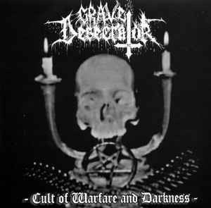 Grave Desecrator ‎– Cult Of Warfare And Darkness LP 7'' (käytetty)