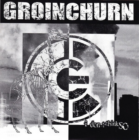 Groinchurn / Haemorrhage - Surgery For The Dead / I Don't Think So LP 7'' (used)