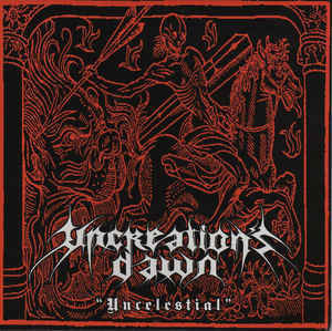 Uncreation's Dawn ‎– Uncelestial LP 7'' (used)