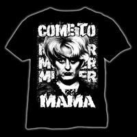 Come to mama (t-shirt & ladyfit)
