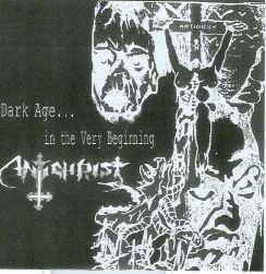 Antichrist  ‎– Dark Age... In The Very Beginning (CD, Käytetty)
