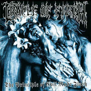 Cradle Of Filth ‎– The Principle Of Evil Made Flesh CD (käytetty)