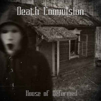 Death Convulsion ‎– House Of Deformed (CD, Used)