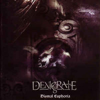 Denigrate ‎– Dismal Euphoria (CD, Used)