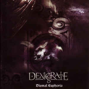 Denigrate ‎– Dismal Euphoria CD (used)