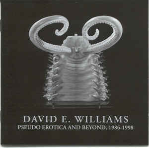 David E. Williams ‎– Pseudo Erotica And Beyond, 1986 - 1998 (CD, Used)