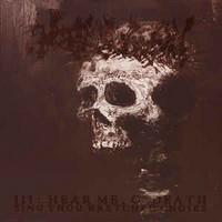 Encoffination – III: Hear Me, O' Death, Sing Thou Wretched Choirs (CD, Uusi)