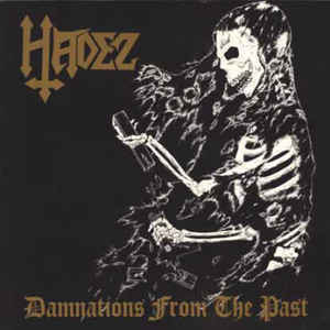 Hadez ‎– Damnations From The Past (CD, Used)
