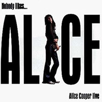 Alice Cooper - Nobody Likes Alice (CD Used)