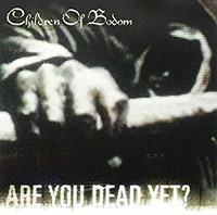 Children Of Bodom - Are You Dead Yet? (CD Used)